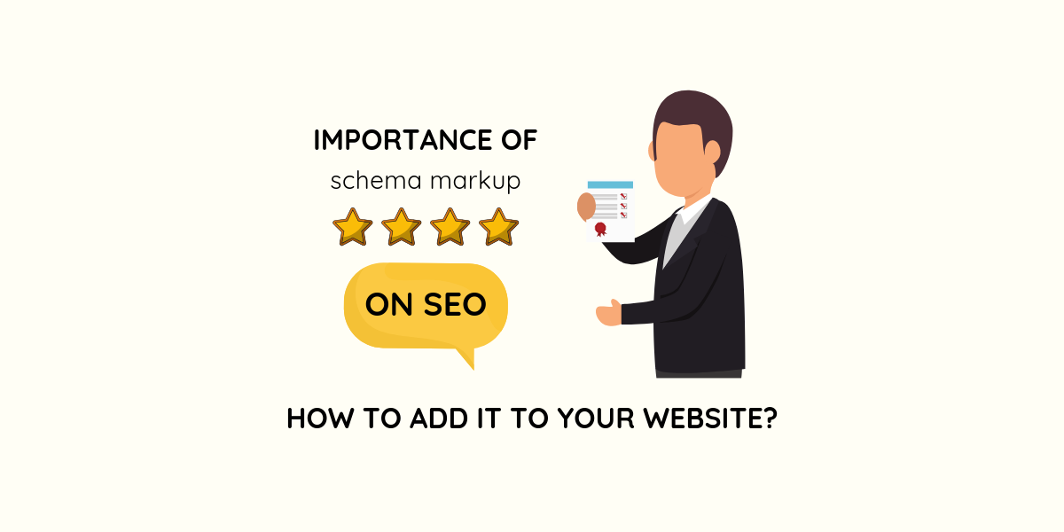 Importance of schema markup on SEO and how to add it to your website?
