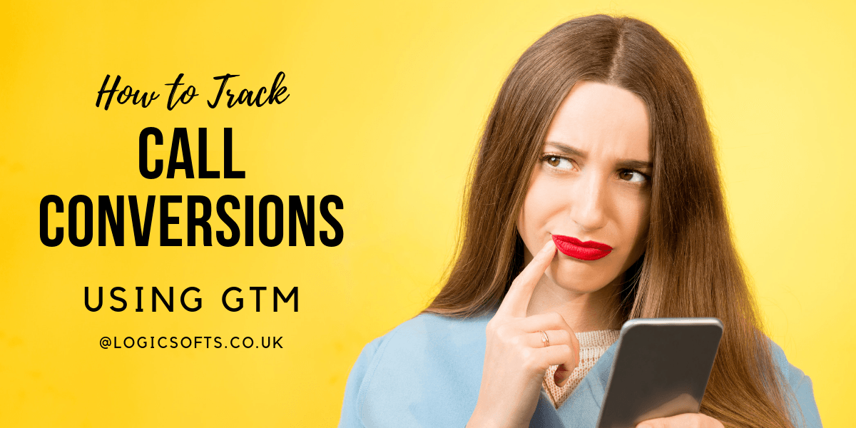 how to track google ads call conversion using gtm