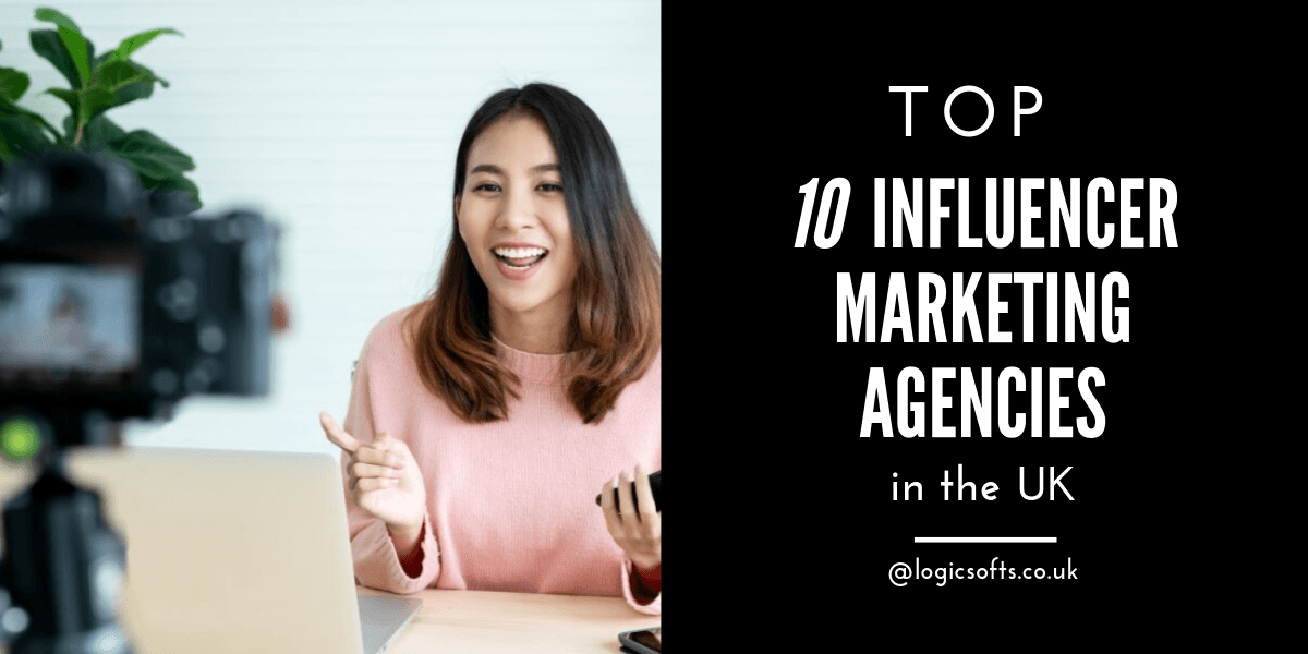 top 10 influencer marketing agencies uk