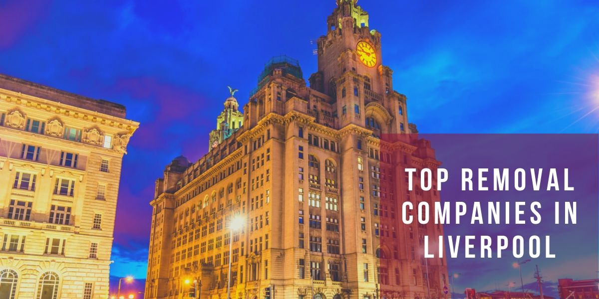 Top 10 Removal Companies in Liverpool 2019