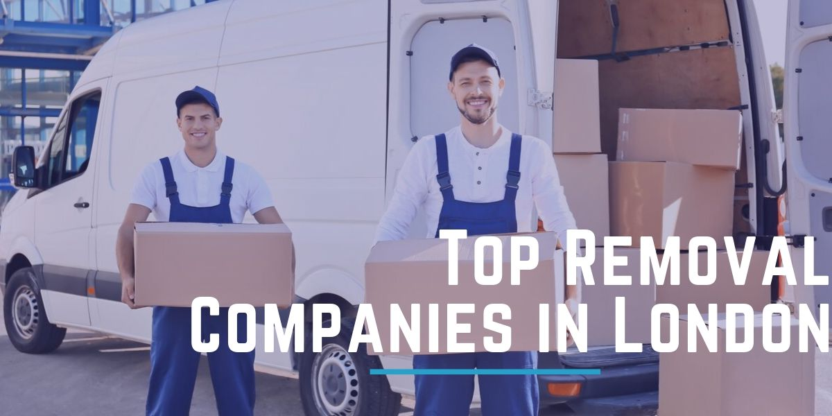 Top 11 Removal Companies in London 2020
