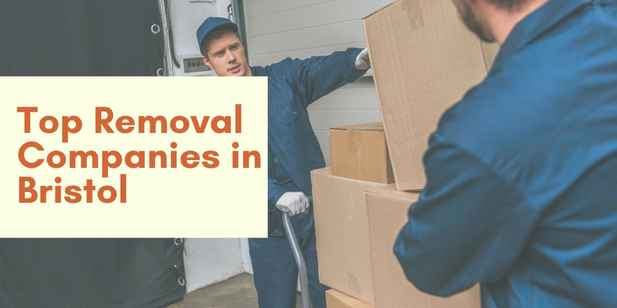 Top 10 Removal Companies in Bristol 2020