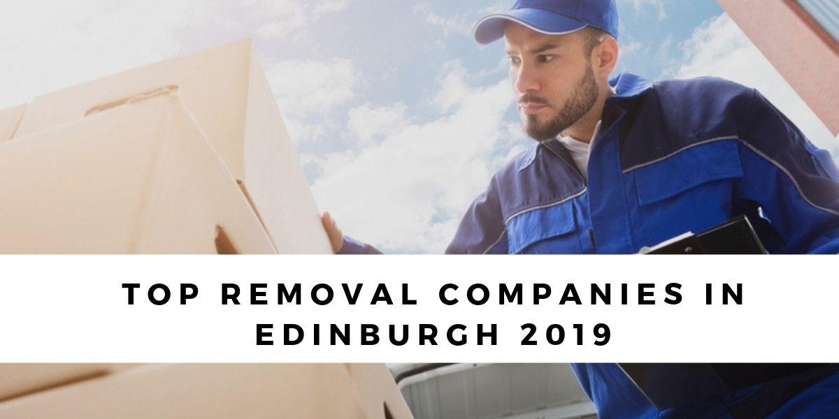 Top 9 Removal Companies in Edinburgh 2019