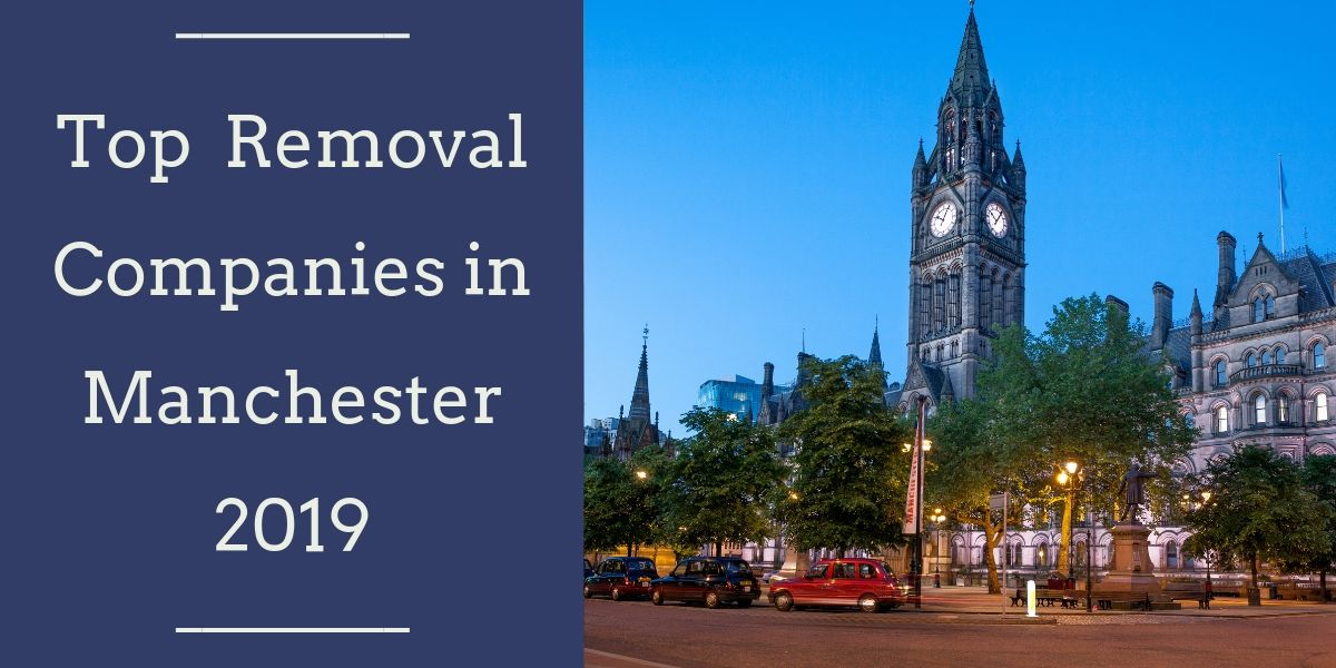 Top 9 Removal Companies in Manchester 2019