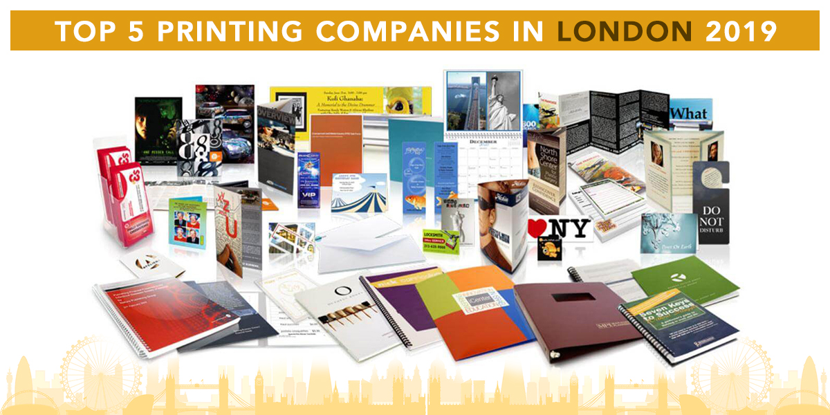 Top 5 Printing Companies in London 2019