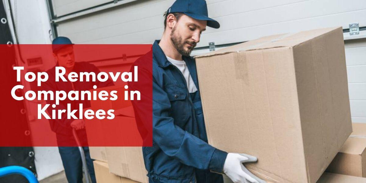 Top 5 Removal Companies in Kirklees 2020