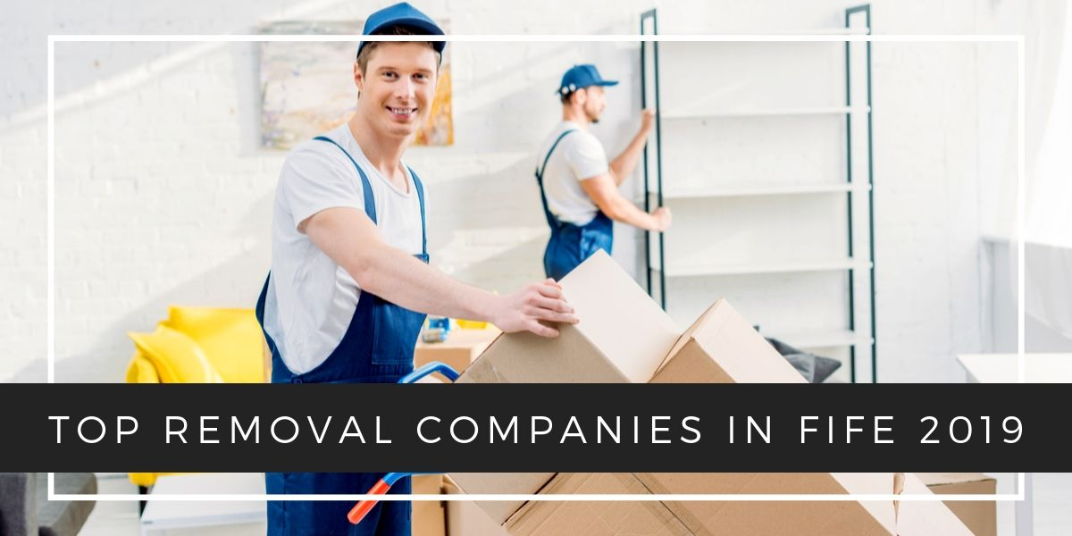 Top 5 Removal Companies in Fife 2019