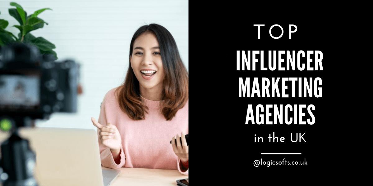 top-influencer-marketing-agencies-uk